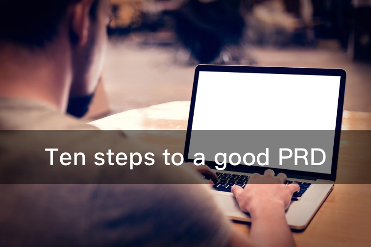 How To Write a Good PRD?